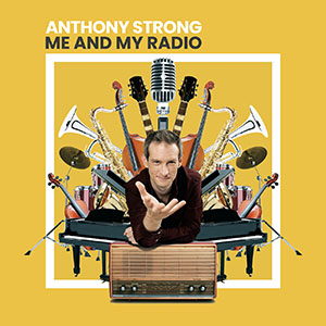 Anthony Strong - Me And My Radio - CD-Cover